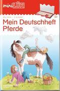 miniLÜK. mein Pferde-Deutschheft 3. Klasse