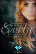 Everly. Schattenreich des Himmels