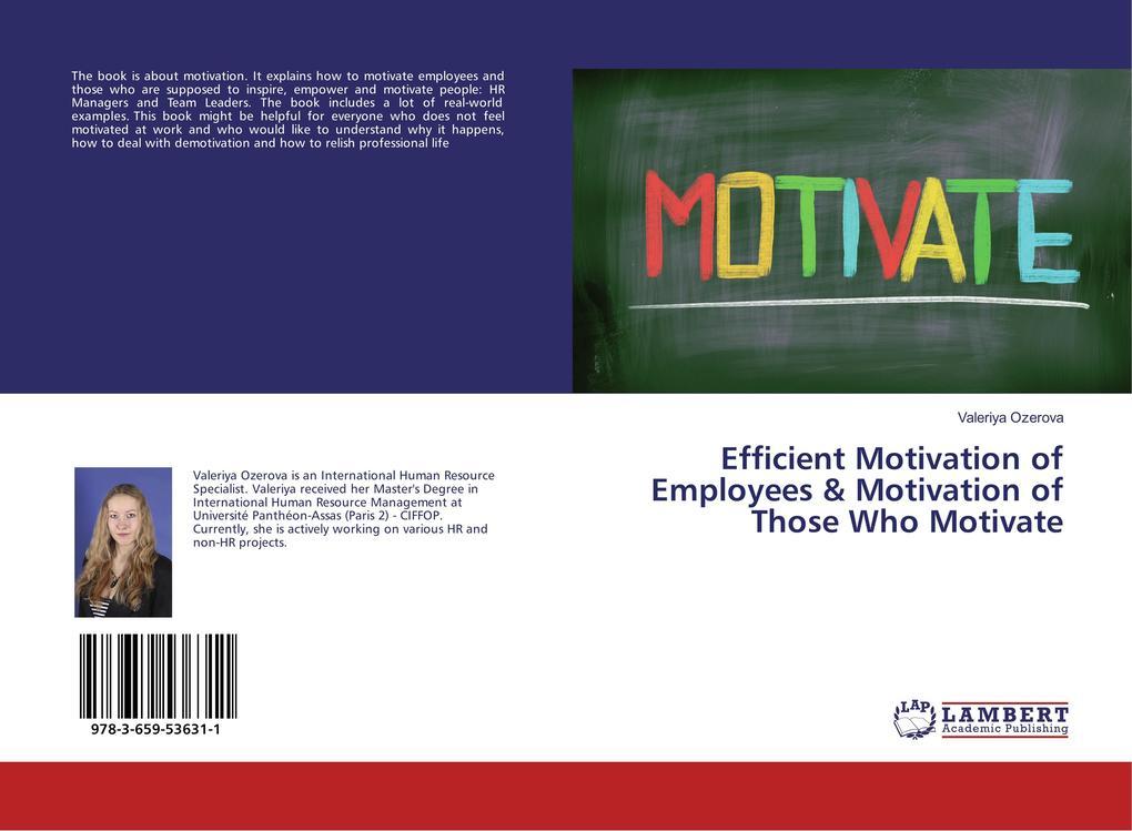 Efficient Motivation of Employees & Motivation ...