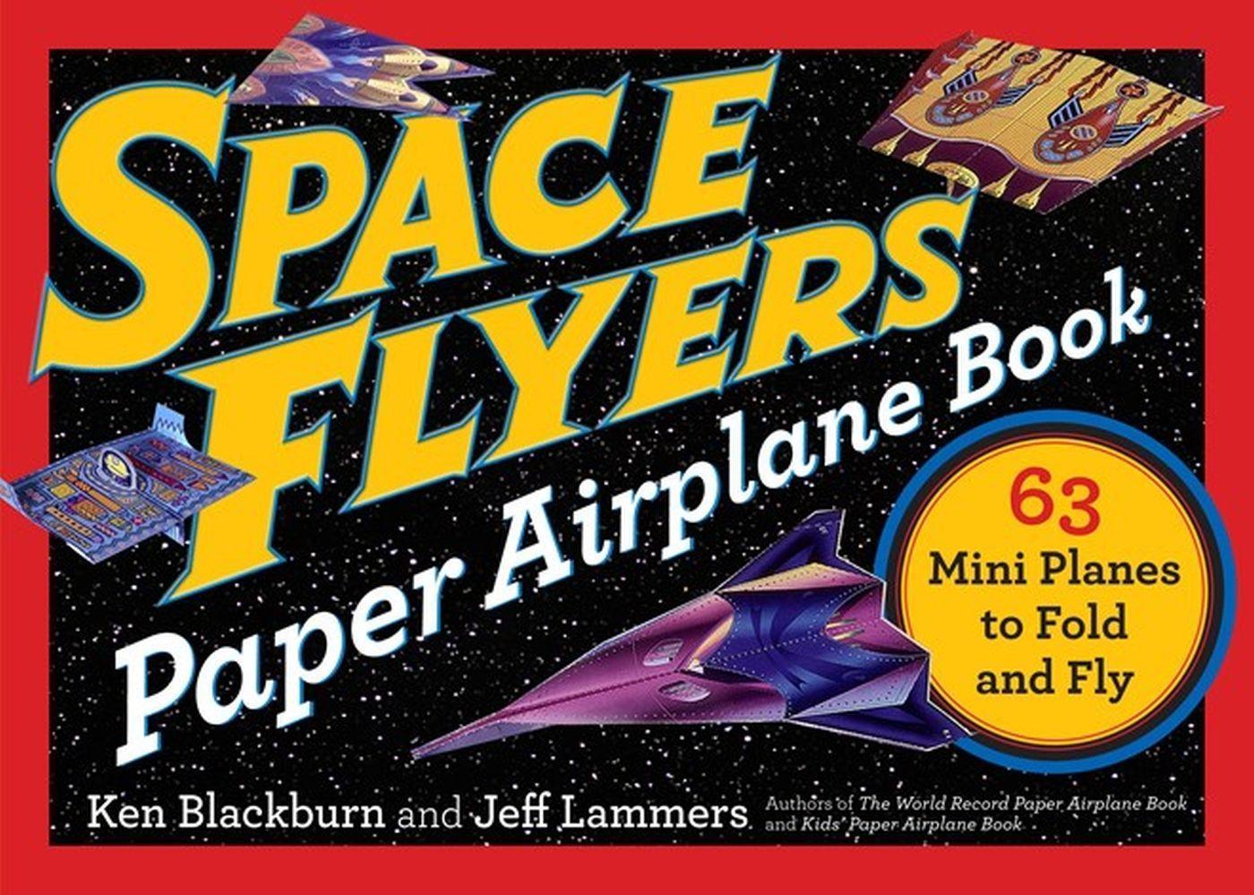Space Flyers Paper Airplane Book als Buch von J...