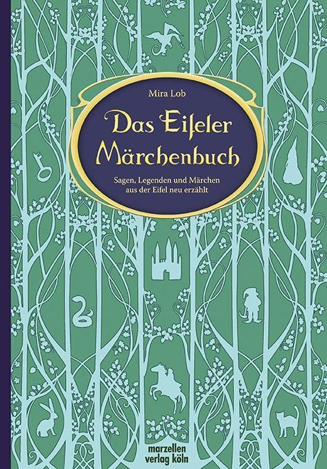Das Eifeler Märchenbuch als Buch von Mira Lob