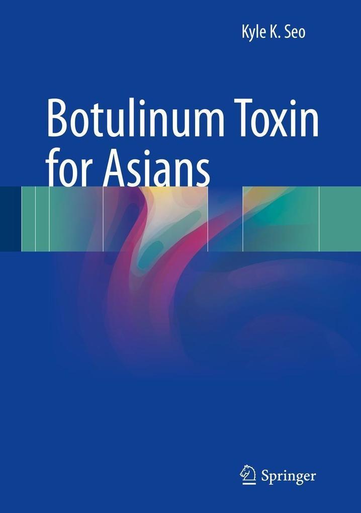 Botulinum Toxin for Asians als eBook Download v...