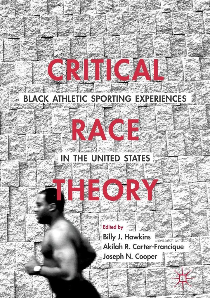 Critical Race Theory: Black Athletic Sporting E...