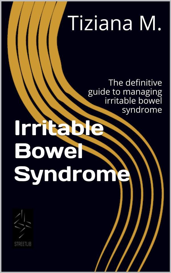 Irritable Bowel Syndrome als eBook Download von...