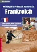 Ferienjobs, Praktika, Austausch. Frankreich