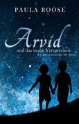 Arvid und das uralte Versprechen