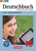 Deutschbuch 10. Schuljahr - Zu allen differenzierenden Ausgaben - Lern- und Arbeitsheft für Lernende mit erhöhtem Förderbedarf im inklusiven Unterricht