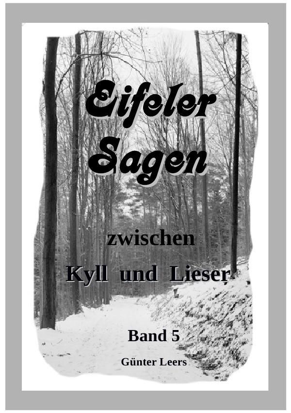 Eifeler Sagen zwischen Kyll und Lieser Band 5 als Buch (kartoniert)