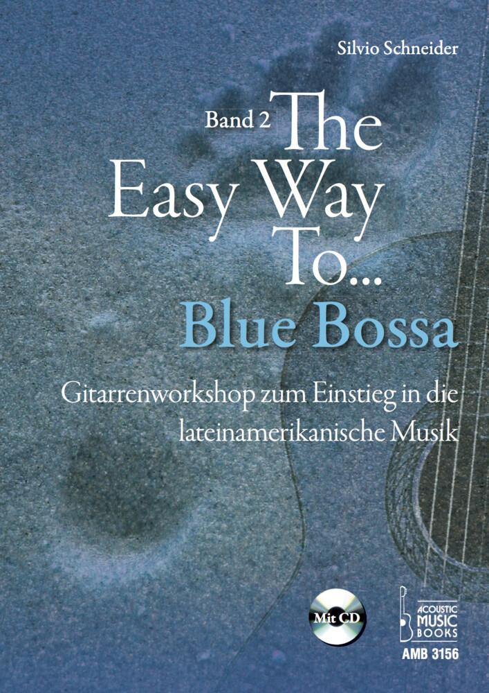 The Easy Way to Blue Bossa. als Buch von Silvio...