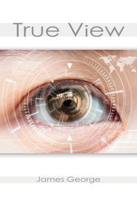 True View als eBook Download von James George
