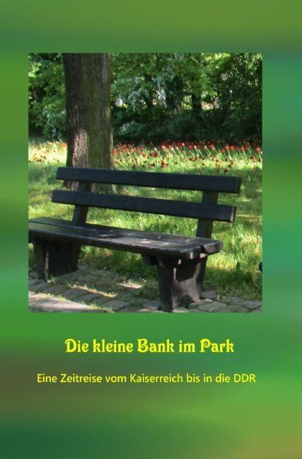 Die kleine Bank im Park als Buch