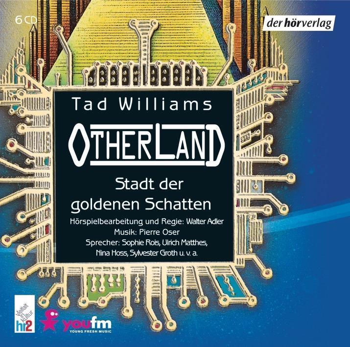 Otherland 1 - Die Stadt der goldenen Schatten. 6 CDs als Hörbuch