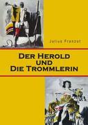 Der Herold und die Trommlerin
