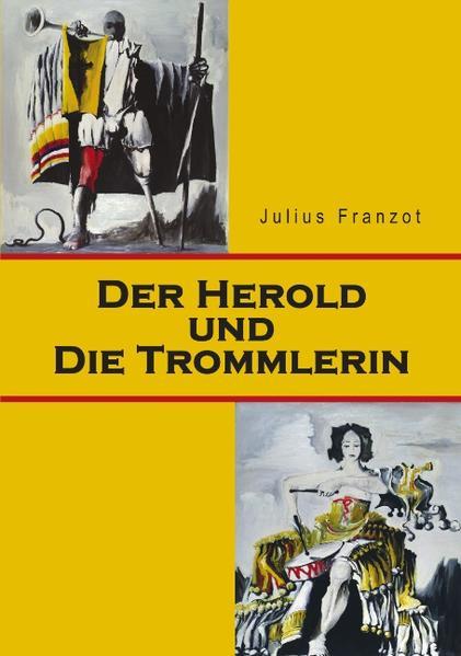 Der Herold und die Trommlerin als Buch