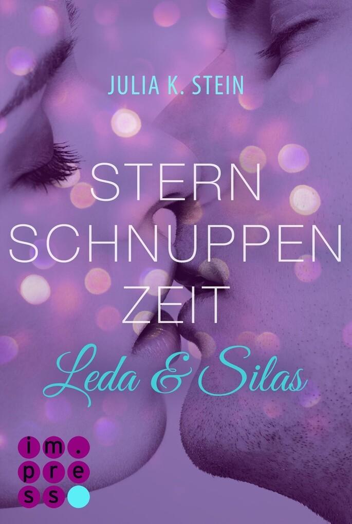 Leda & Silas 2: Sternschnuppenzeit als eBook