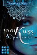 1001 Kuss: Djinnrache (Band 2)