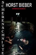 Scherenschnitte: Kriminalroman