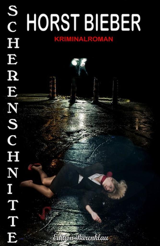 Scherenschnitte: Kriminalroman als eBook