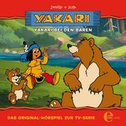 Folge 3: Yakari bei den Bären (Das Original-Hörspiel zur TV-Serie)