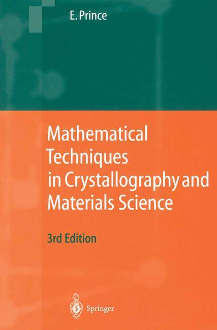 Mathematical Techniques in Crystallography and Materials Science als Buch