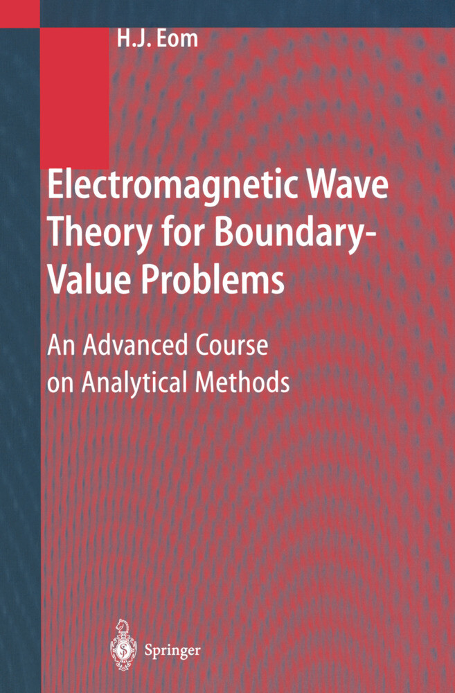 Electromagnetic Wave Theory for Boundary-Value Problems als Buch