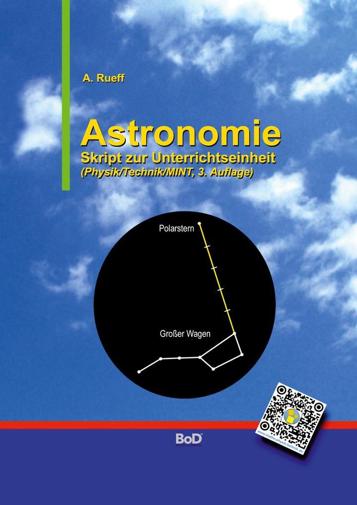 Astronomie als Buch von Andreas Rueff