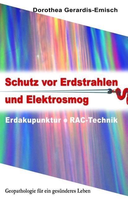 Schutz vor Erdstrahlen und Elektrosmog als Buch...