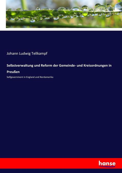 Selbstverwaltung und Reform der Gemeinde- und K...