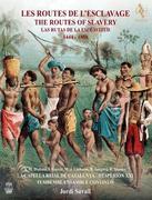Die Wege der Sklaverei 1444-1888