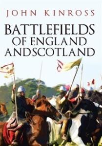 Battlefields of England and Scotland als eBook ...