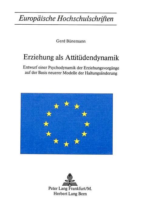 Erziehung als Attitüdendynamik als Buch von Ger...