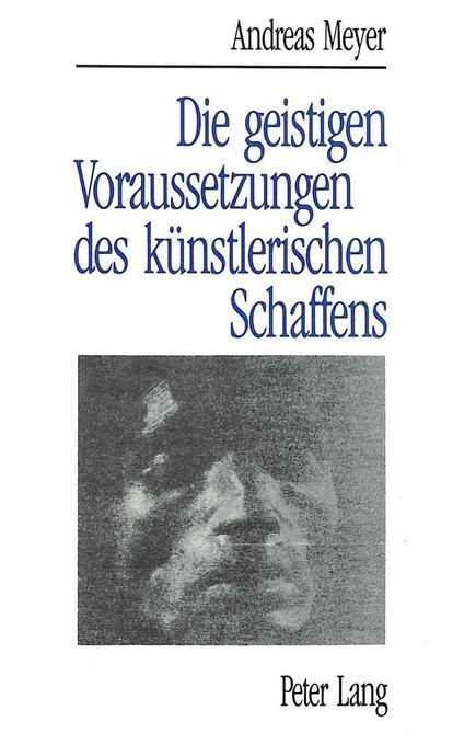 Andreas Meyer: Die geistigen Voraussetzungen de...