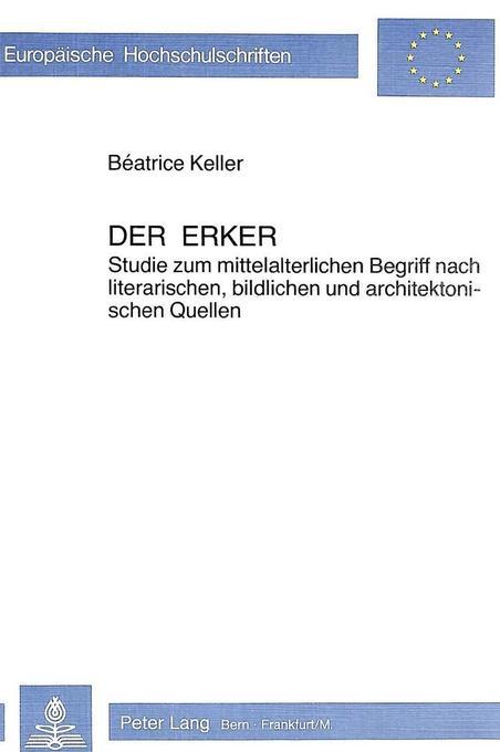 Der Erker als Buch von Béatrice Keller