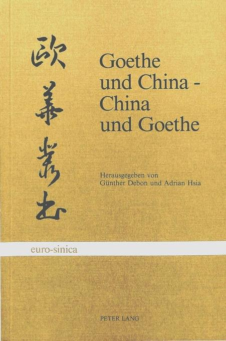 Goethe und China, China und Goethe als Buch von