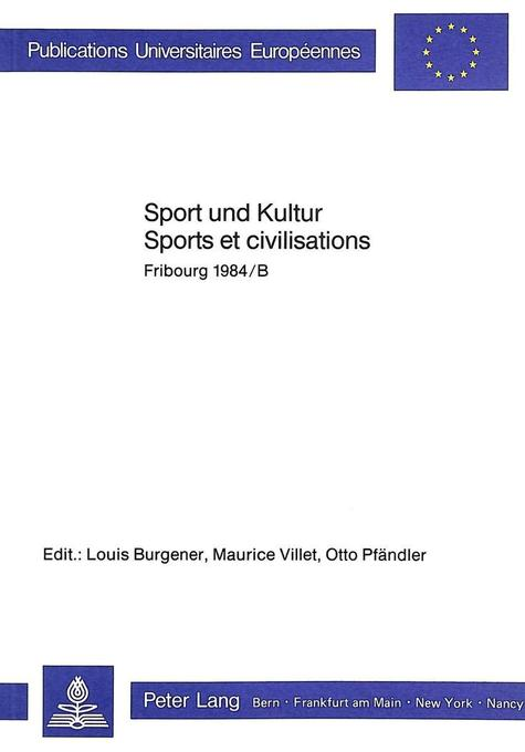 Sport und Kultur/Sports et Civilisations als Bu...