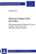 Hermann Hesses Rolle als Kritiker