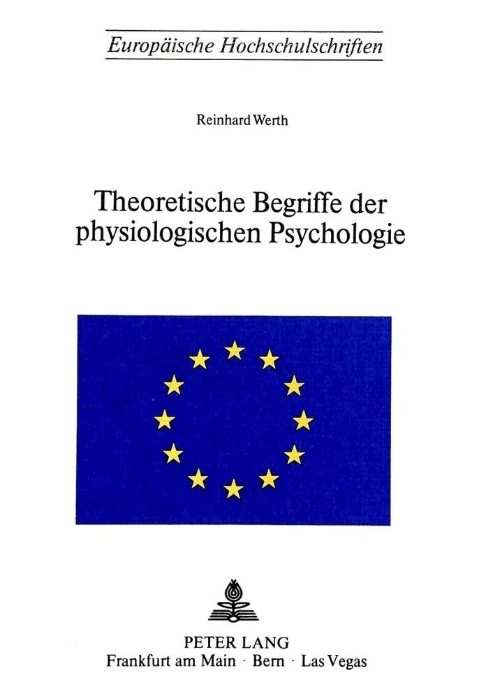 Theoretische Begriffe der physiologischen Psych...
