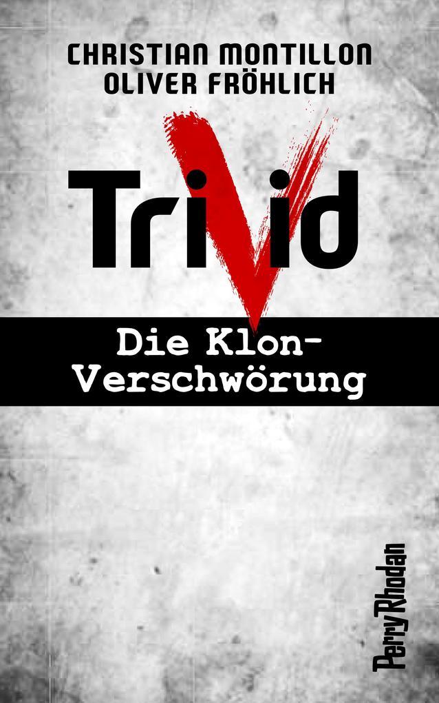 PERRY RHODAN-Trivid Komplettpaket (Band 1-6) als eBook