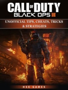 Call of Duty Black Ops III Unofficial Tips, Che...