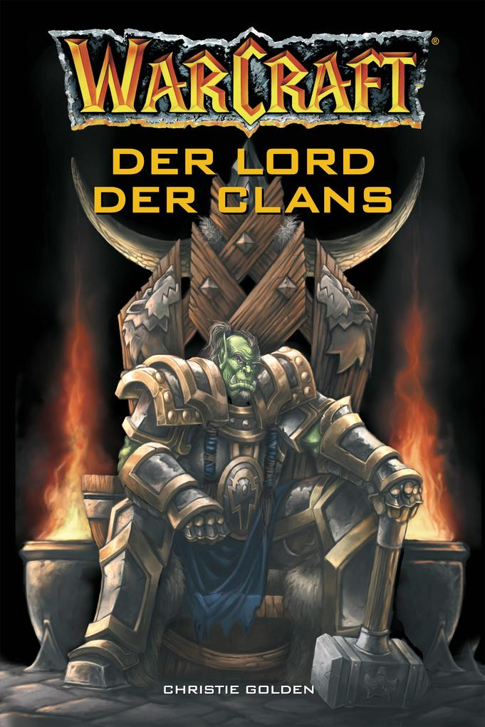 World of Warcraft: Der Lord der Clans als eBook...