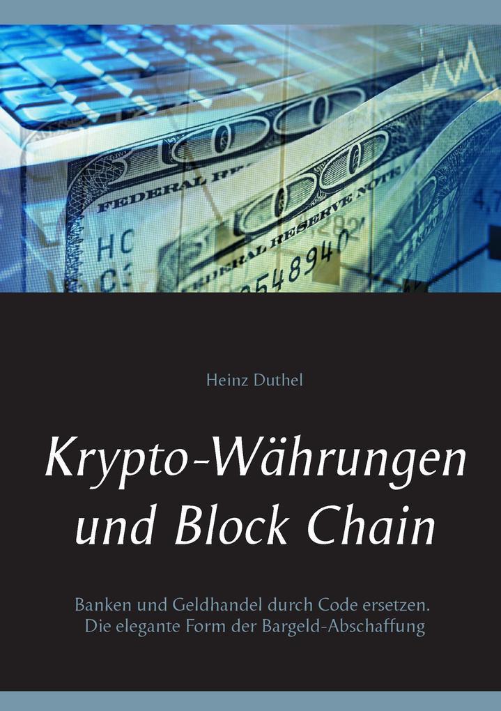 Krypto-Währungen und Block Chain als Buch