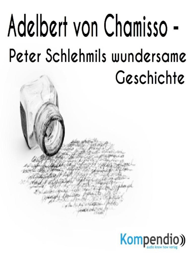 Peter Schlehmils wundersame Geschichte von Adelbert von Chamisso als eBook epub