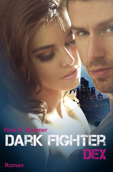 Dark Fighter - Dex als Buch (kartoniert)