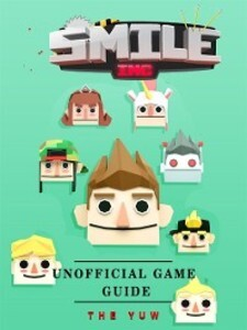 Smile Inc Unofficial Game Guide als eBook Downl...