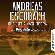Rückkehr nach Terra - Vier Perry Rhodan-Hörbücher