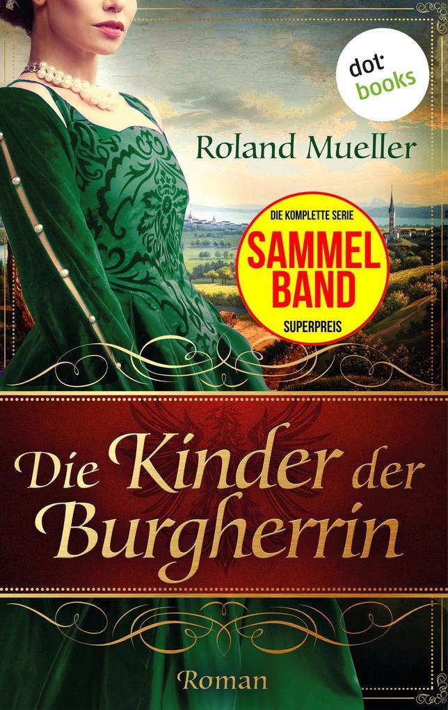 Die Kinder der Burgherrin als eBook