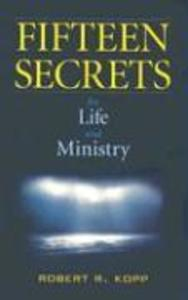 Fifteen Secrets for Life and Ministry als Taschenbuch