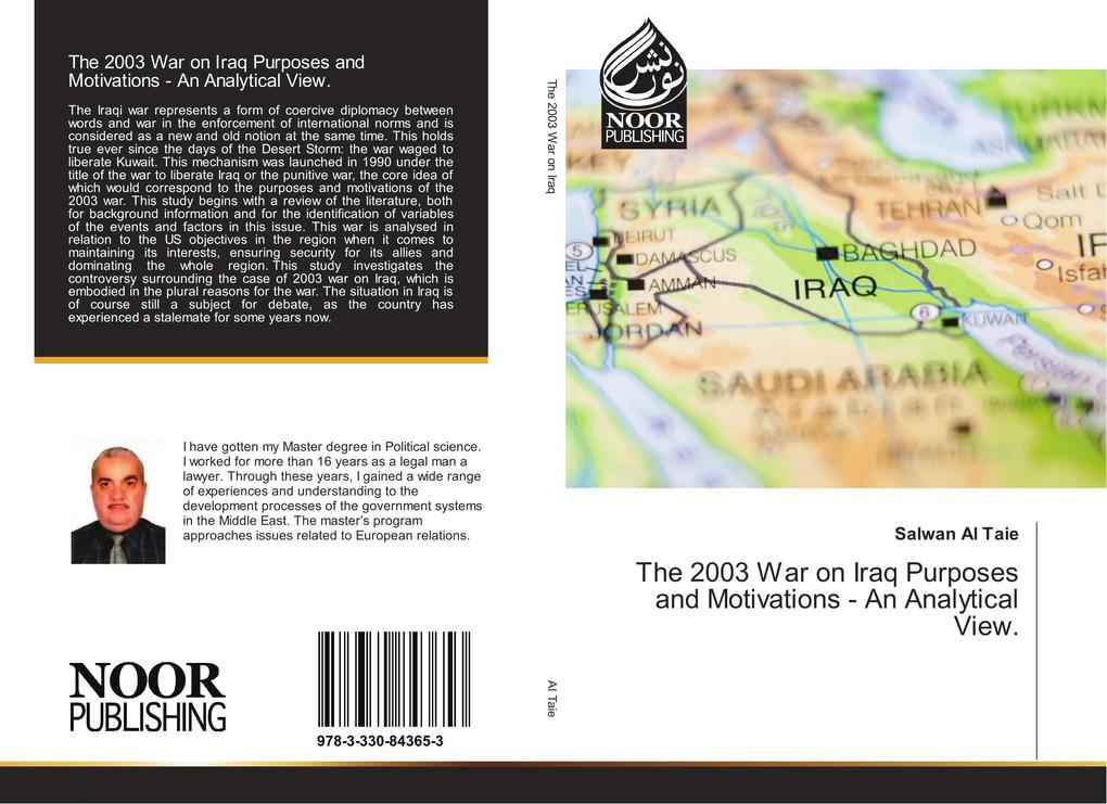 The 2003 War on Iraq Purposes and Motivations -...
