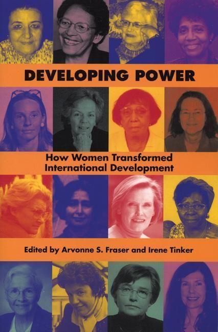 Developing Power: How Women Transformed International Development als Taschenbuch