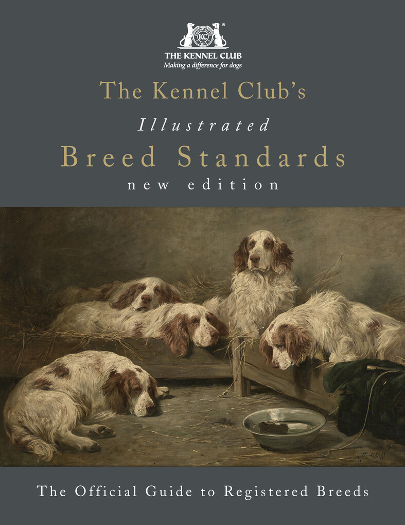 The Kennel Club´s Illustrated Breed Standards: ...